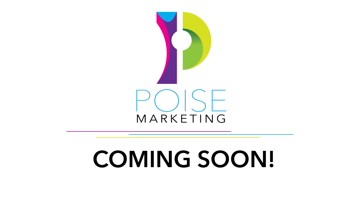 Poise Marketing - Coming soon